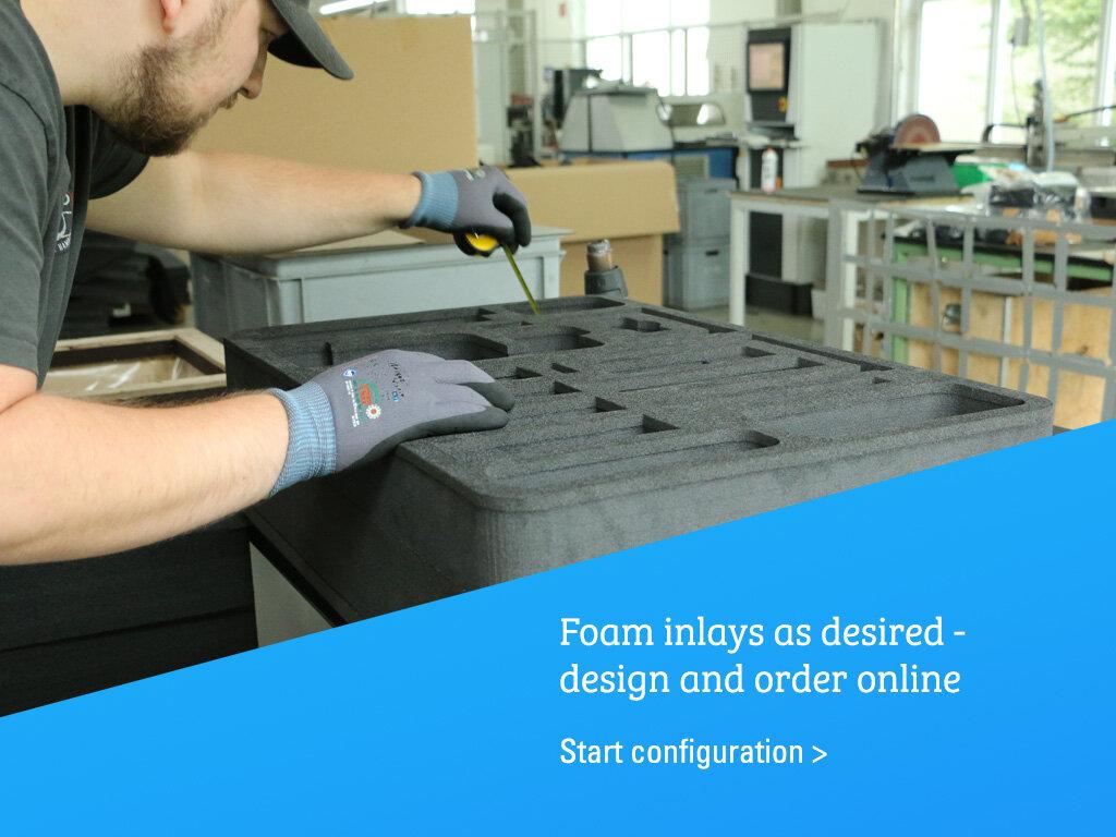 Configure foam inlays online